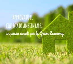 Green Economy: il Collegato Ambientale è finalmente legge!