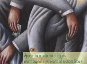 Emersione e rientro dei capitali detenuti all'estero e potenziamento della lotta all'evasione fiscale