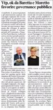 """Vtp, ok da Baretta e Moretto: """"Favorire governance pubblica"""" (Nuova Venezia)"""